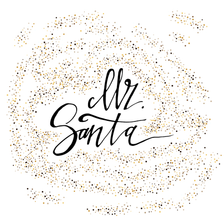 Mr. Santa calligraphy phrase with gold glitter texture. Modern lettering. New Year card. Used for greeting card, valentines day, banner, poster, congratulate. Isolated on white background 版權商用圖片