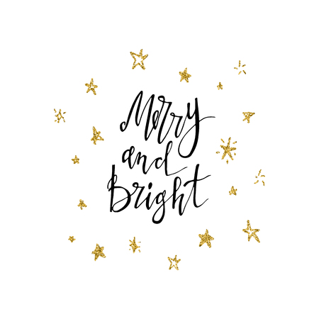 Merry and bright calligraphy phrase with gold glitter texture. Modern lettering. New Year card. Used for greeting card, valentines day, banner, poster, congratulate. Isolated on white background