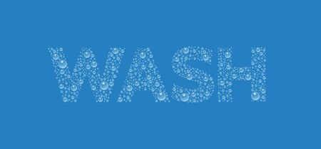 Text from droplets texture. Word Wash. Vector realistic water drops condensed on blue background. Rain droplets without shadows for transparent surface. Pure water bubbles isolated. Illustration
