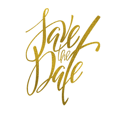 digitized: Golden save the date lettering. Wedding invitation drawn by hand. Save the date digitized calligraphy for card design. Lettering in vector. Golden foil texture.