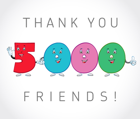 social gathering: Thank you 5000 followers card. The vector thanks symbol for internet network friends with colored cartoon numbers. Animated smiling digits.
