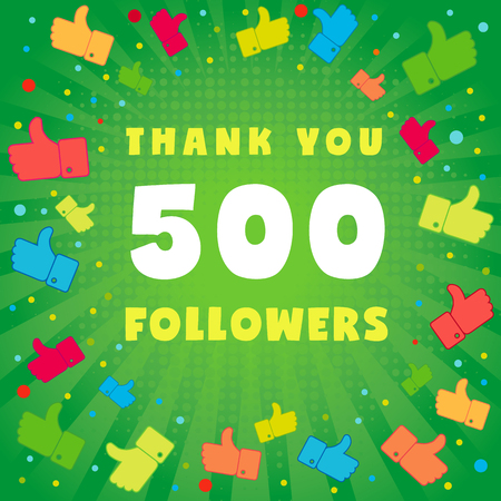 you figure: Thank you 500 followers card. 500 followers vector illustration