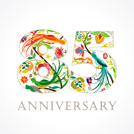 85 years old luxurious celebrating. Template colored 85 th happy anniversary greetings, ethnics flowers, plants, paradise birds. Traditional decorative congratulation in various colors. Set.