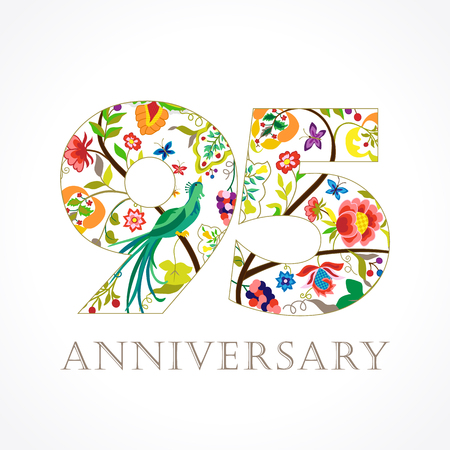 95 years old. Template colored 95 th happy anniversary greetings, ethnics flowers, plants, paradise birds. Traditional decorative congratulation in various colors. Set.