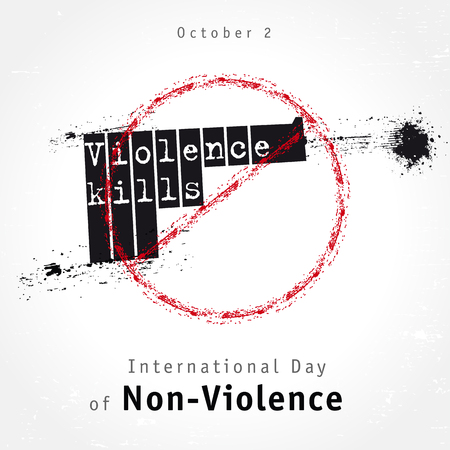 Violence kills lettering design, concept for International Day of Non-Violence. Vector grunge illustration with the inscription Violence kills on the background of a shooting pistol and a stop sign