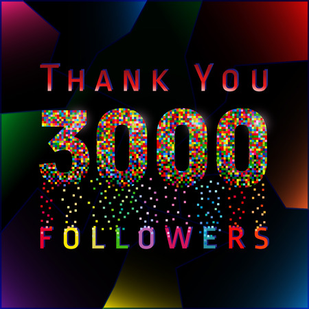 Thank you 3000 followers numbers. Vector congratulating multi colored thanks card for network friends. Three thousand likes abstract celebrating picture, greetings. 矢量图像