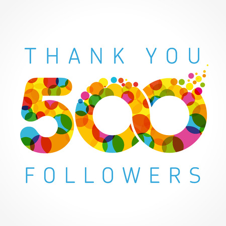 Thank you 500 followers numbers. Congratulating multicolored thanks image. Illustration