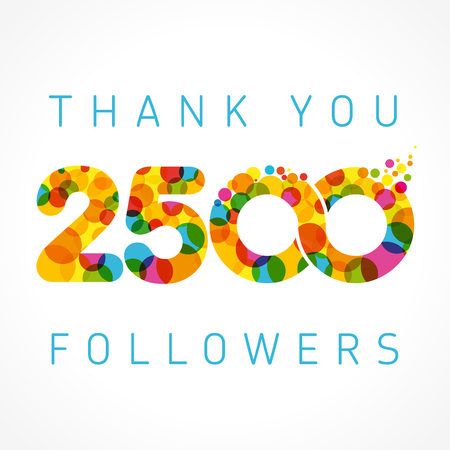 Thank you 2500 followers numbers. Congratulating multicolored thanks image for net friends like,% percent off discount, colored round bubbles. Abstract celebrating picture, pixel pattern, greetings. Vectores