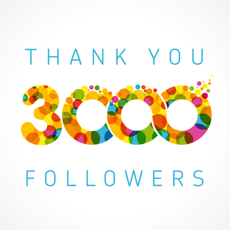 Thank you 3000 followers numbers. Three thousand likes abstract celebrating picture, greetings. Illustration