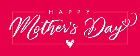 Happy Mother`s Day elegant calligraphy banner pink. Lettering vector text and heart in frame background for Mothers Day. Stock Illustratie