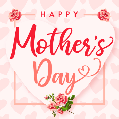 Happy Mother's Day, roses flower and hearts banner.
