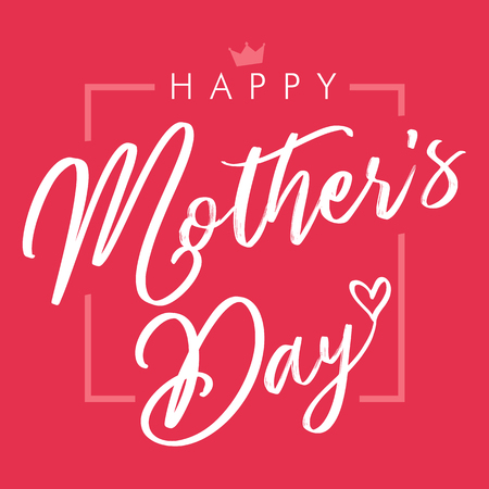 Happy Mothers Day elegant lettering pink greeting card. Calligraphy vector text and heart in frame background for Mothers Day. Best mom ever greeting card
