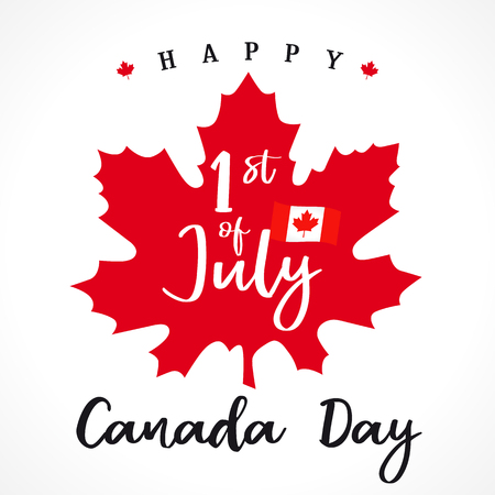 1 st july, Happy Canada day lettering on maple leaf. Canada Day, national holiday with vector text on red maple leaf and flag. Celebrating the Canadian anniversary of independence of 1867 years