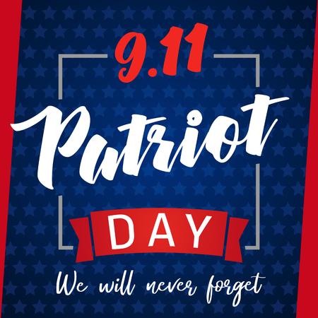 9/11、パトリオットデーUSAはレタリングポスターを忘れないでください。愛国者の日、9月11日、私たちは青い星の背景を決して忘れません