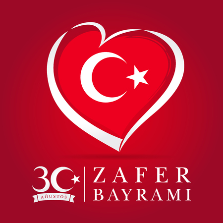 Zafer Bayrami 30 Agustos with flag in heart, Victory Day Turkey. Translation: August 30 celebration of Victory Day in Turkey. Celebration republic, graphic for design, vector illustration Vectores