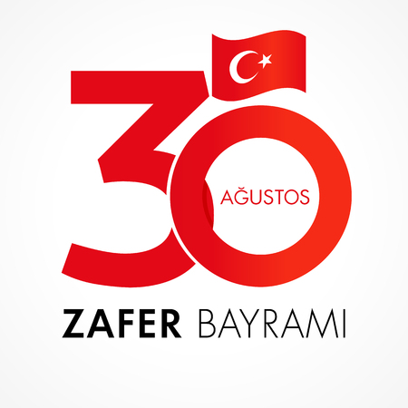 30 Agustos, Zafer Bayrami kutlu olsun with numbers and flag, Victory Day Turkey. Translation: August 30 celebration of Victory Day in Turkey. Celebration republic, vector graphic for greeting card Illustration