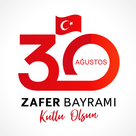 30 Agustos, Zafer Bayrami kutlu olsun with numbers and flag, Victory Day Turkey. Translation: August 30 celebration of Victory Day in Turkey. Celebration republic, vector graphic for greeting card Vectores
