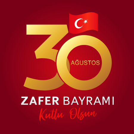 30 Agustos, Zafer Bayrami kutlu olsun with numbers and flag, Victory Day Turkey. Translation: August 30 celebration of Victory Day in Turkey. Celebration republic, vector graphic for web banner 向量圖像