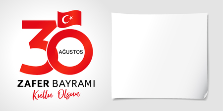 30 Agustos, Zafer Bayrami kutlu olsun with numbers and flag, Victory Day Turkey. Translation: August 30 celebration of Victory Day in Turkey. Celebration republic, vector graphic for poster or banner