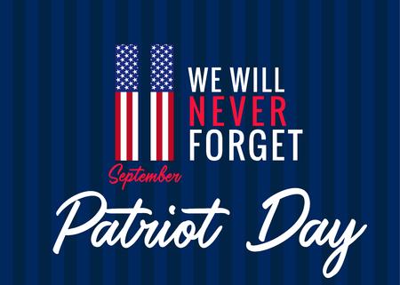 11. September Wir werden niemals das Plakat für den Patriotentag USA vergessen. Patriot Day, nie vergessen 9.11, Vektor-Banner