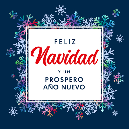 Feliz Navidad Spanish text, Prospero Ano Nuevo - translate: Merry Christmas and Happy New Year. Rainbow colored winter frame