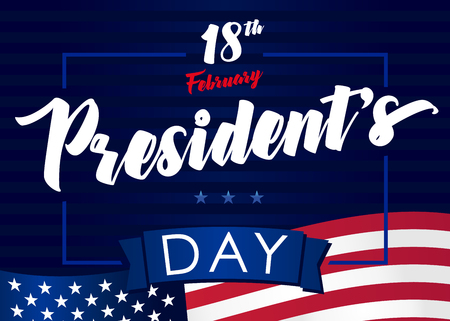 Lettering Presidents day greeting card Happy President`s Day 18th february for web banner or special offer vector illustration