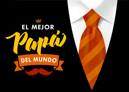 The best Dad in the World - spanish language. Happy fathers day - Feliz dia del Padre - quotes. Congratulation colored card, label, banner vector. Mustache, striped tie and black men`s suit Ilustração