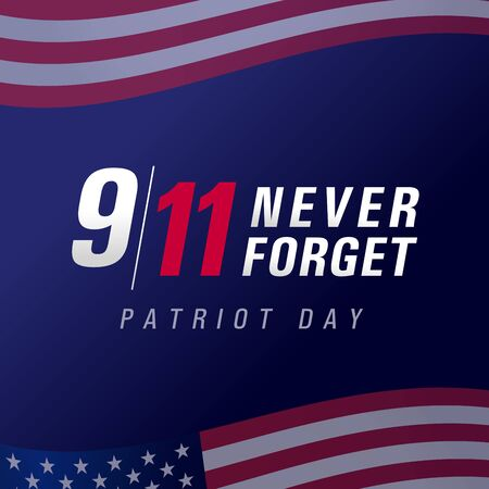 Patriot day USA Never forget 9.11, vector poster. Patriot Day, September 11, We will never forget, blue banner