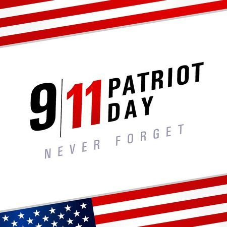 Patriot day USA Never forget 9.11, vector poster. Patriot Day, September 11, We will never forget, light banner with USA flag