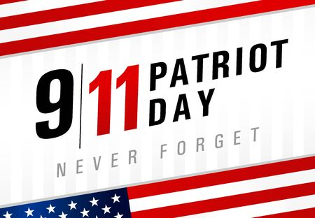 Patriot day USA Never forget 9.11, light striped poster. Patriot Day, September 11, We will never forget, vector banner with USA flag