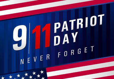 Patriot day USA Never forget 9.11, navy blue poster. Patriot Day, September 11, We will never forget, vector banner with USA flag