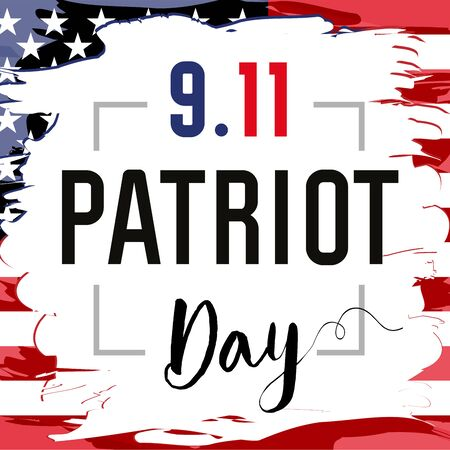 Patriot day USA Never forget 9.11, brush paint poster. Patriot Day, September 11, We will never forget, vector banner with USA flag 向量圖像