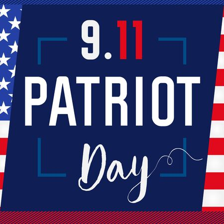 Patriot day USA Never forget 9.11 card. Patriot Day, September 11, We will never forget, vector banner with USA flag on blue background 向量圖像