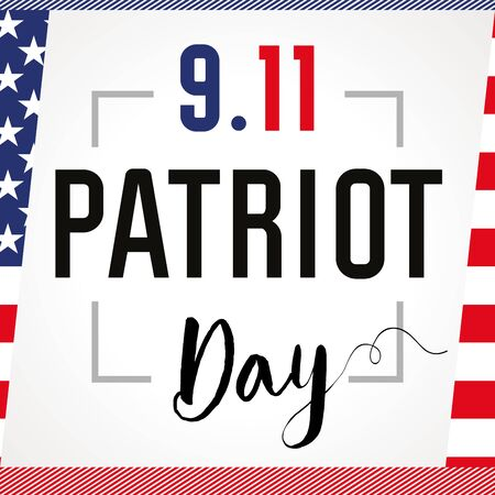 Patriot day USA Never forget 9.11 card. Patriot Day, September 11, We will never forget, vector banner with USA flag on background