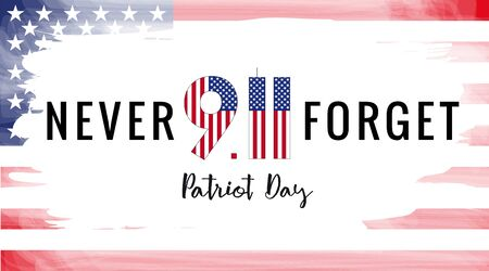 Patriot day USA Never forget 9.11 vector poster. Patriot Day, September 11, We will never forget with USA flag in grunge style 向量圖像