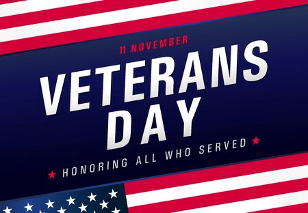 Veterans day, November 11. Honoring all who served. USA Flag with text, patriotic blue background. Vector illustration template for banner
