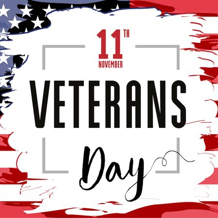 November 11, Veterans day. Honoring all who served. USA Flag in grunge style with text, patriotic background. Vector illustration template for banner Vettoriali