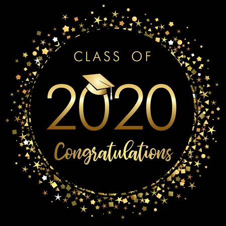 Class of 2020 year graduation banner, awards concept. Shining sign, happy holiday invitation card, golden circle. Isolated abstract graphic design template. Brushing text, round ball black background