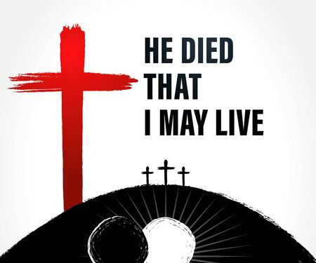 Easter Sunday holy week banner with text: He died, that I may live. Invitation for service in the form of rolled away from the tomb stone on black background of Calvary and three crosses