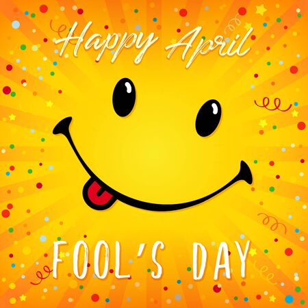 Happy April Fool's Day congrats. Smiling yellow greeting card with text. Isolated abstract graphic design template. Cute greeting card concept. Calligraphy in brushing style. Keep your smile poster.