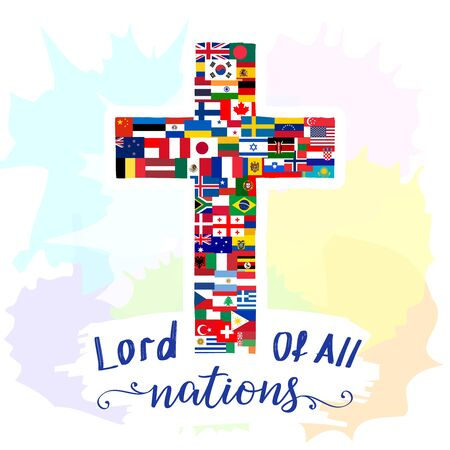 Creative cross with world flags set and calligraphy Lord Of All Nations. Easter Sunday congrats. Modern art style with brush strokes. Isolated abstract graphic design template. T shirt print concept