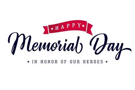 Happy Memorial Day lettering typography poster. Memorial Day USA background, vector illustration Ilustración de vector