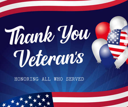 Thank You Veterans USA lettering, balloons with flags. Veterans day November 11th, hand-lettering greeting card. Holiday typography poster with balloons and flag