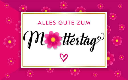Alles Gute zum Muttertag - translation from German language Happy Mothers day congrats concept. Decorative art style. Decorative Mother's Day poster, To the best MOM. Isolated abstract graphic design.