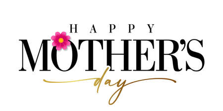 Happy Mothers day banner with golden calligraphy. Elegant quote for poster or greeting card, with Mother's Day lettering and pink flower on white background. Vector illustration
