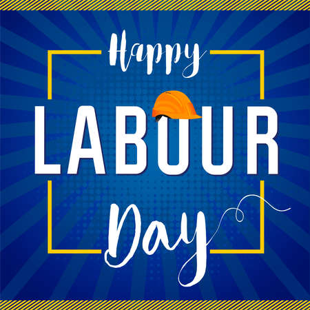 Happy Labor Day vector banner. Text in creative yellow frame. Isolated abstract graphic design template. World Labor Day congrats. Pop art style elements. 向量圖像