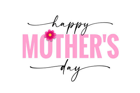 Happy Mother's day banner with black calligraphy and rose chamomile. Elegant quote for poster or greeting card, with Mother's Day lettering and pink flower on white background. Vector illustration 向量圖像
