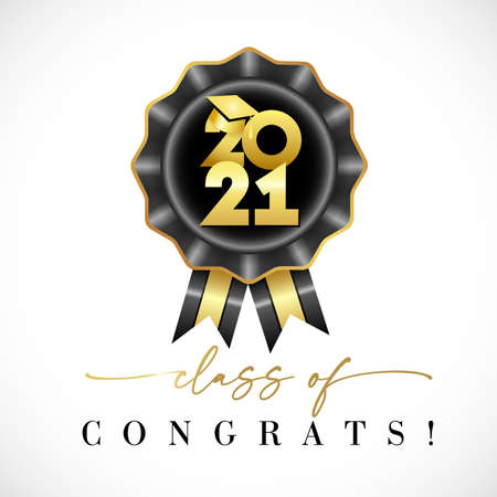 Class of 2021 graduates with graduation cap gold calligraphy black rosette. Congrats Graduation lettering, You did it. Template for design party high school or college, graduate invitations or banner