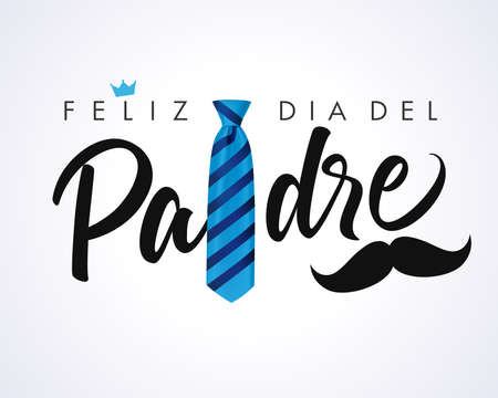 Feliz dia del Padre calligraphy greeting card crown and mustache, Spanish elegant lettering: Happy fathers day. Vector greeting illustration with calligraphy, blue striped necktie and mustache 向量圖像