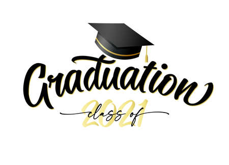 Graduation 2021, golden lettering with square academic cap. Ð¡lass of 2021, congratulation concept for design high school party or college. Vector illustration for graduate invitations